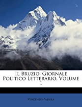 Il Bruzio: Giornale Politico Letterario, Volume 1