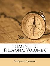 Elementi Di Filosofia, Volume 6