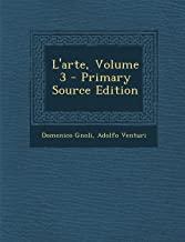L'Arte, Volume 3