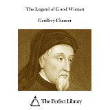 The Legend of Good Women (English Edition)