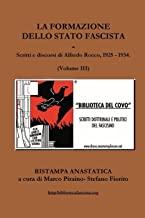 La Formazione Dello Stato Fascista: Volume 3