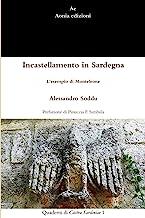 Incastellamento in Sardegna. L'esempio di Monteleone