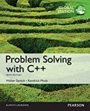 Problem Solving with C++: Global Edition