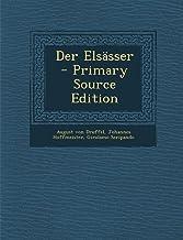 Der Elsasser - Primary Source Edition