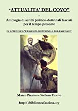 ATTUALITA' DEL COVO - Antologia di scritti politico-dottrinali fascisti per il tempo presente