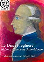 Le Dieci Preghiere di Louis Claude de Saint-Martin