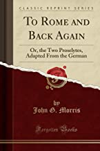 Morris, J: To Rome and Back Again