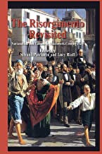 The Risorgimento Revisited: Nationalism and Culture in Nineteenth-Century Italy