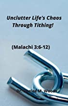Unclutter Life's Chaos Through Tithing!