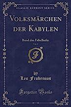 Volksmärchen der Kabylen, Vol. 3: Band das Fabelhafte (Classic Reprint)