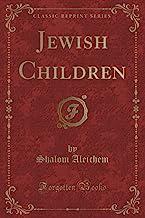 Jewish Children (Classic Reprint)