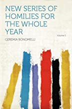 Bonomelli, G: New Series of Homilies for the Whole Year Volu