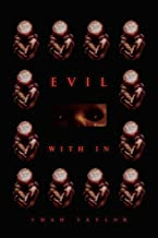 Evil With in