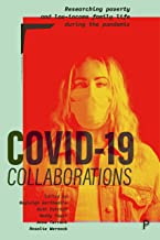 COVID-19 Collaborations: Researching Poverty and Low-Income Family Life during the Pandemic