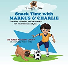 Snack Time With Markus and Charlie