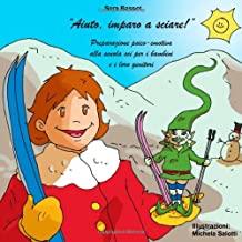 Aiuto, Imparo A Sciare!