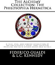 The Alchemy Collection: The Philosophia Hermetica