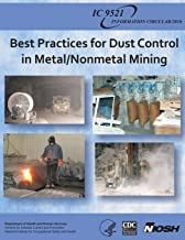 Best Practices for Dust Control in Metal/Nonmetal Mining