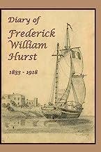 Diary of Frederick William Hurst