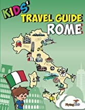Kids' Travel Guide - Rome: Kids enjoy the best of Rome with fascinating facts, fun activities, useful tips, quizzes and Leonardo!: Volume 7 [Lingua Inglese]