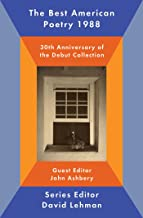 The Best American Poetry 1988: 30th Anniversary of the Debut Collection