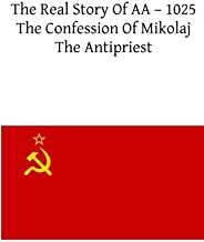 The Real Story Of AA ? 1025: The Confession Of Mikolaj The Antipriest