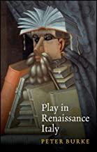 Play in Renaissance Italy