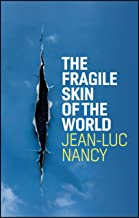 The Fragile Skin of the World