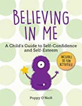 Believing in Me: A Child's Guide to Self-confidence and Self-esteem: Volume 2