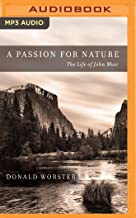 A Passion for Nature: The Life of John Muir: 2