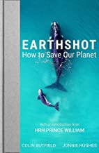 Earthshot: How to Save Our Planet