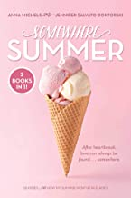 Somewhere Summer: 26 Kisses / How My Summer Went Up in Flames