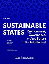 Sustainable States: Environment, Governance, and the Future of the Middle East