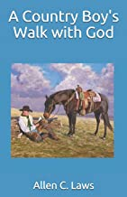 A Country Boy's Walk with God