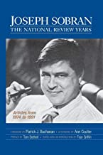 Joseph Sobran: The National Review Years: Articles from 1974 to 1991
