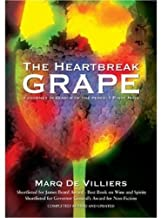 The Heartbreak Grape: A Journey in Search of the Perfect Pinot Noir [Lingua Inglese]