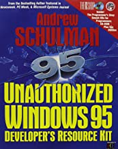 Unauthorized Windows 95: Developer's Resource Kit/Book and 2 Disks