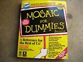 Mosaic for Dummies