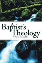 A Baptist's Theology