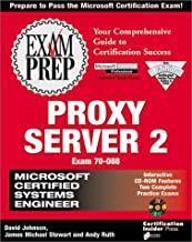 Proxy Server 2: Exam Prep : Exam 70-088