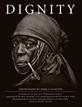 DIGNITY: In Honor of the the Rights of Indigenous Peoples, Updated Second Edition