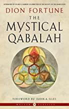 The Mystical Qabalah: Weiser Classics