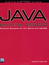 Java and the As/400: Practical Examples for the Iseries and As/400