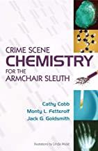 Crime Scene Chemistry for the Armchair Sleuth