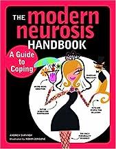 The Modern Neurosis Handbook: A Guide to Coping