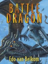 Battle Dragon: A Fantasy Novel
