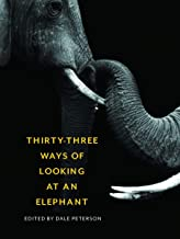 Thirty-Three Ways of Looking at an Elephant: From Aristotle and Ivory to Science and Conservation
