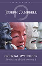 Oriental Mythology: The Masks of God, Volume 2