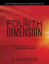 The Fourth Dimension - Large Print: Discovering A New World Of Answered Prayer