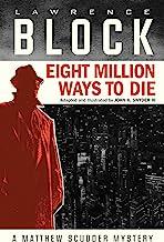 Eight Million Ways to Die (Graphic Novel)